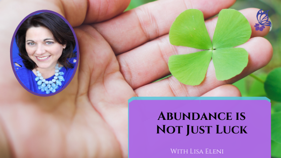 Abundance is Not Just Luck