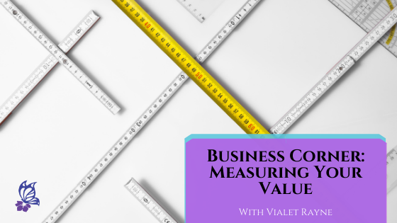Business Corner Measuring Your Value