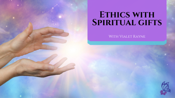 Ethics with Spiritual Gifts