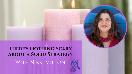 Theres Nothing Scary About a Solid Strategy 2
