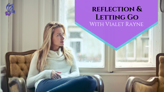 Reflection and Letting Go Nov 2018